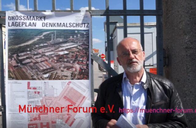 audio-visueller Spaziergang mit Franz Schiermeier rund um das Großmarktareal