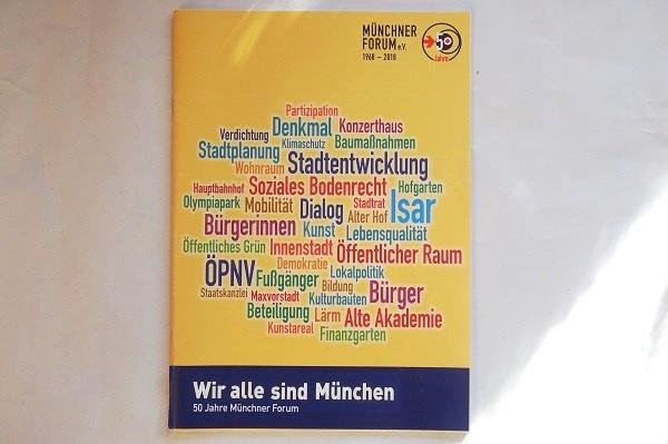 Wir alle sind München: 50 Jahre Münchner Forum – Unsere Jubiläumsbroschüre
